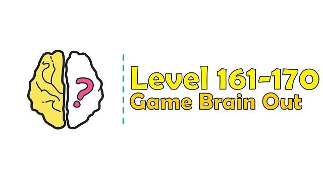 Kunci Jawaban Brain Out Level 161, 162, 163, 164, 165, 166, 167, 168, 169, 170