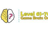Kunci Jawaban Brain Out Level 61, 62, 63, 64, 65, 66, 67, 68, 69, 70